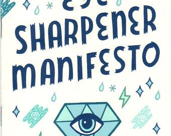 Eye Sharpener Manifesto Zine