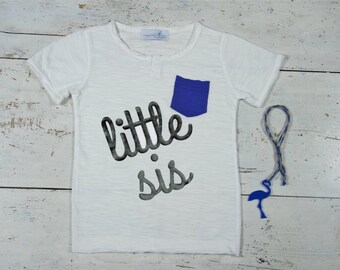 Little Sis T-Shirt, Little Sister T-Shirt, Little Shirts, Little Sis T-Shirt, Sibling Shirts, Girls clothing