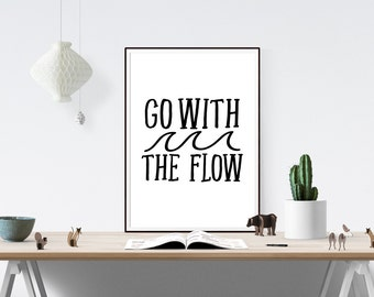 Go With The Flow Print | Prints, Quote Print, Art Print, Black and White Print, Motivational Print, Inspirational, Wave, Go With The Flow