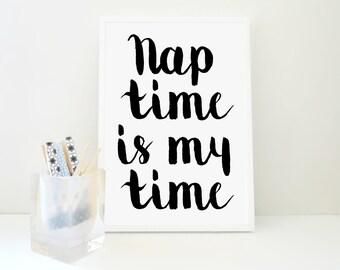 Nap Time Printable Print, Baby Sleeping Print, Nap Print, Sleep Quote Print, Baby Sleeping Sign, Nursery Decor, New Mom Gift, Sleep Time