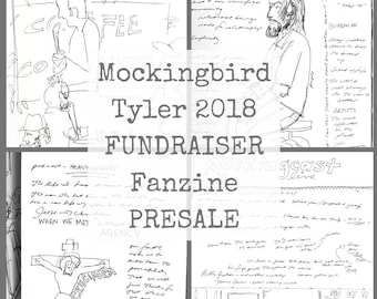 This is a PRESALE for the Mockingbird Tyler 2018 conference FUNDRAISER FANZINE