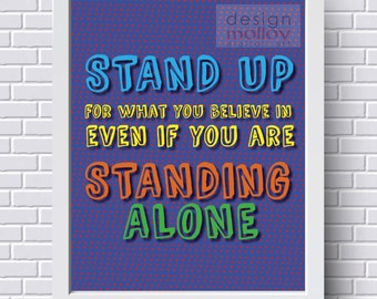 Stand Up For What You Believe In - Classroom Decor, Superhero Room Decor, Printable Classroom Poster,Character Education, Superhero Wall Art
