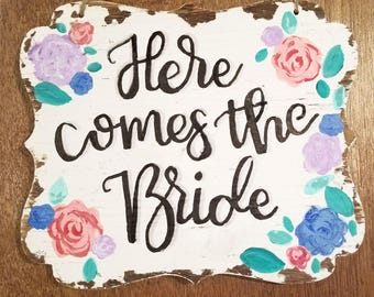"""Customizable Wedding Sign """"Here Comes the Bride"""""""