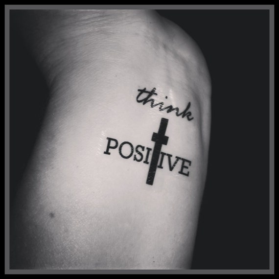 Quote TattooTemporary Tattoos Set Of 2 Think Positive Cross