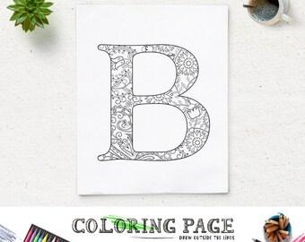 SALE Instant Download Printable Coloring Page Floral Alphabet Letter B Digital Art Zen Pages Adult Book