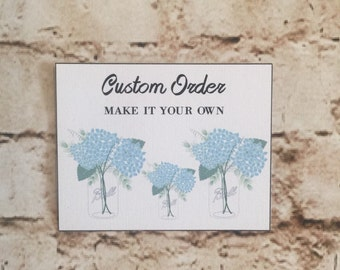 Custom Order (Please contact me with request before ordering)