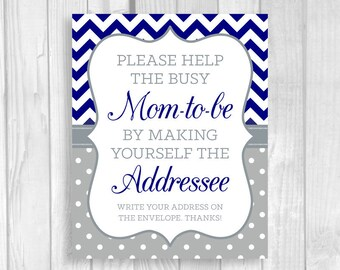 SALE Help the Busy Mom-to-Be 5x7, 8x10 Printable Write Your Return Address Baby Shower Sign in Navy Blue and Gray - Chevron and Polka Dots
