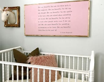 She is beautiful wood sign 2'x4', Nursery decor, nursery sign, home decor, wall decor, baby shower gift, gift for her, F Scott Fitzgerald.