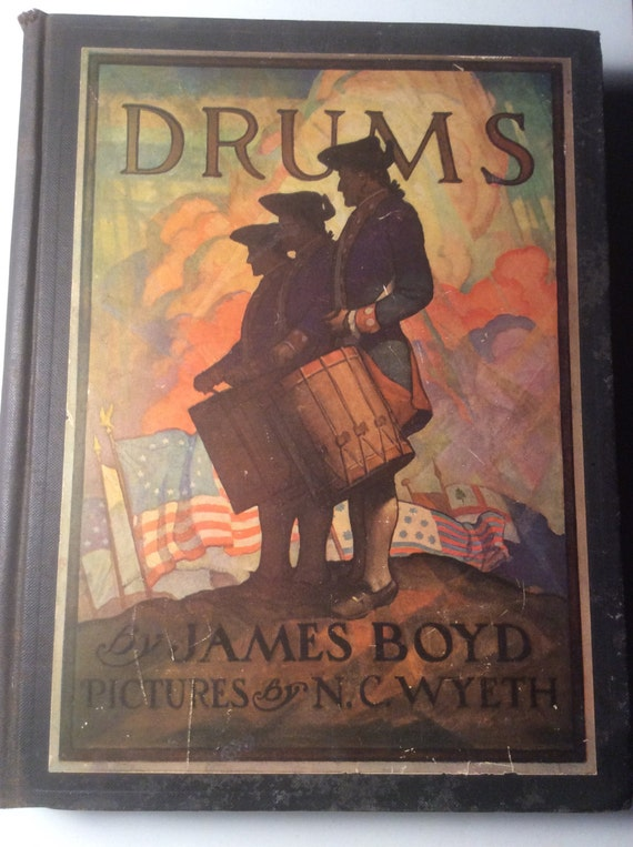 Drums  by James Boyd  Illustrated by N.C. Wyeth