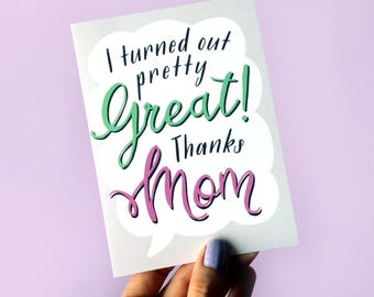 Funny Mothers Day Card - Funny Mother's Day Card - Mother's Day Card - Mothers Day Card - Mum Card - Mom Card - Thanks Mom - Mom Birthday