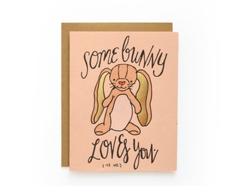 Somebunny Loves You - letterpress card