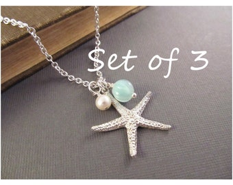 Bridesmaid Beach Necklace Set of 3 --  Silver Starfish with Pearl and Seafoam Dangle, Sea Star Jewelry, Beach Wedding, Bridesmaid Gift