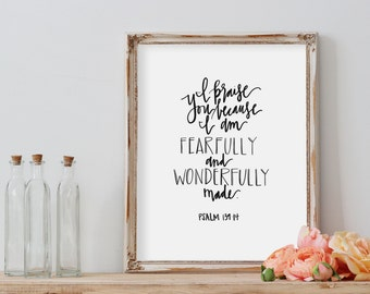 Bible Verse Printable//Fearfully and Wonderfully Made//Psalm 139:14//Digital Download//PRINTABLE//8X10