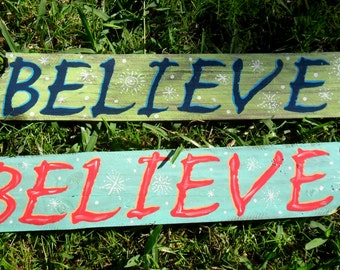 Blue/Green Christmas Believe rustic wood sign with snowflakes