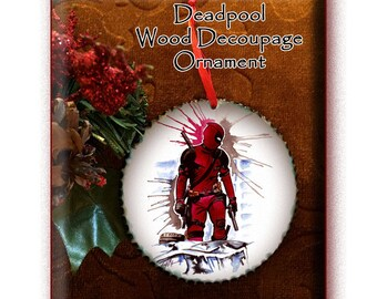 Ornament:' Deadpool' Wood Decoupage 3inch disc. Watercolor by Cyn Mc