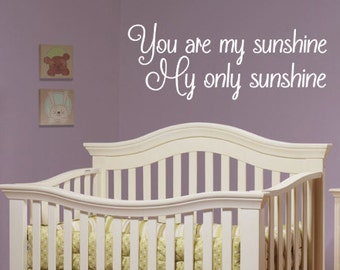 You Are My Sunshine, My Only Sunshine, Vinyl Wall Decal, Bedroom, Nursery, Children, Girl, Boy, Home Decor, Baby, Wall Decal, Song, Lyrics