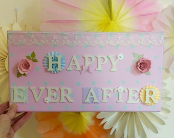 Happy Ever After Wedding sign - now half price