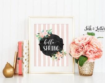 Hello Spring Sign - Spring Wall Decor - Spring Print - Spring Decor - Spring Wall Art - Instant Download - Digital Printable - 8x10