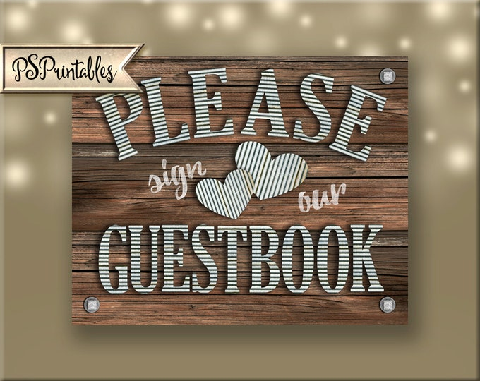 Please Sign our Guestbook sign - DIY instant download - rustic industrial barnwood galvanized metal wedding - sierra collection