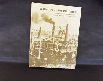 Vintage History Book, Century on the Mississippi, Mississippi River, Memphis TN, Army Corps of Engineers, Memphis Corps of Engineers