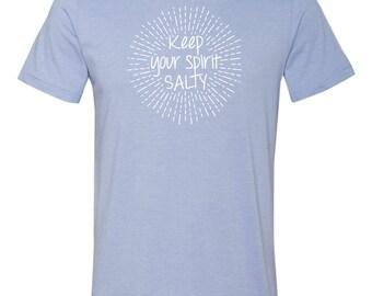 Keep Your Spirit Salty T-Shirt