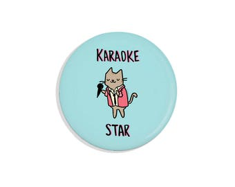 Cute Pin Badge Pinback Button Karaoke Cat Pin Back Button Karaoke Star Fridge Magnet Pocket Mirror Bottle Opener