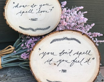 Piglet and Pooh quote on wood