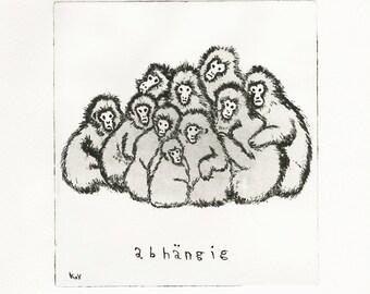 Original Etching print, hand made, Art, limitted edition, monkey, abhängig - depending