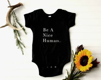 Be A Nice Human Onesie