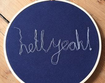 hell yeah! Machine Embroidery Hoop
