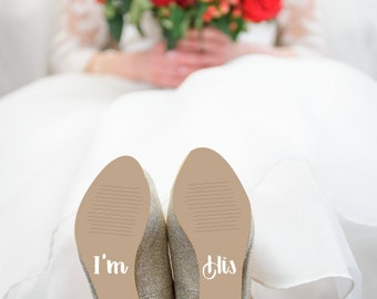 Bridal Shower Gift for the Bride, Wedding Shoe Decals that say I'm Hers & I'm His