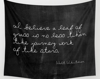 Nature Tapestry - Wall Tapestry - Walt Whitman - Black and White - Inspirational Quote - Inspirational Wall Decor - Autumn Decorations