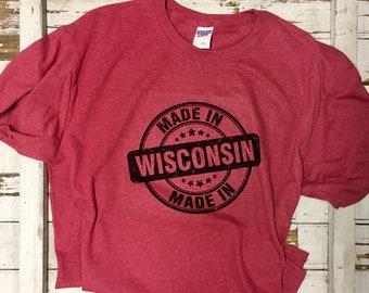 Made in Wisconsin t-shirt, Wisconsin pride, Wisconsin