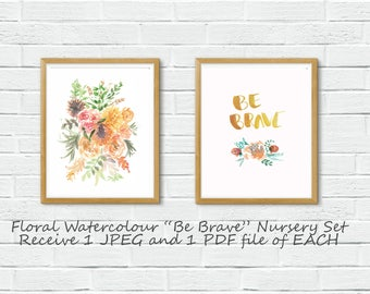Set of 2 prints|Floral Watercolour|Digital|Download|Instant 8X10|Printable|Nursery|Playroom|Girls|Baby Shower|Be Brave|Darling|Pink|Pretty
