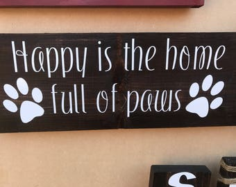 Happy is the home full of paws