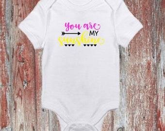 You are my Sunshine Infant Bodysuit or Toddler Tshirt