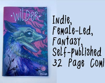Wilder// Comic Book / physical copy // Issue #1 // fantasy / female led