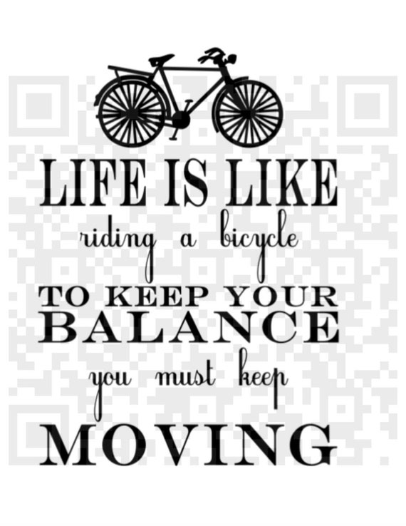 Life quote, svg, Life like riding a bike svg, Keep your balance svg, Digital Cutting File, Cricut png, Png, Cricut Png, Print and Cut File