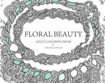 Floral Beauty adult coloring book