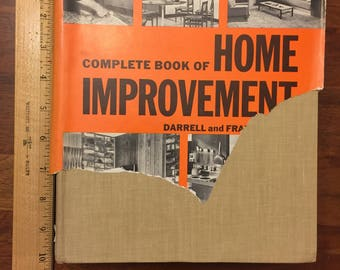 1971 Popular Science Complete Book of Home Improvement / hard cover reference with some dust jacket / Darrell & Frances Huff / retro images