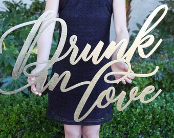 Drunk in Love Wedding Sign | Laser Cut Wooden Sign | Wedding Decor