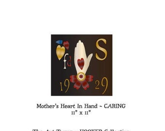 """Mother's Heart In Hand ~ Caring ~ 11"""" x 11"""" Paper Pattern for HOOKED RUG by The Art Tramp/HOOKER Collection"""