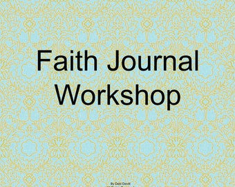 Faithbooking Journal Workshop and 40 collage sheets