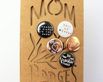 Mom Badges! Pin bouquet set. Gift for new moms. New mom gift. New mommy pins. Mom pins.