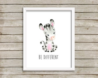 Zebra Be Different Printable Nursery Art, Animals Nursery Decor, Zebra Wall Art, Zebra Nursery Art Be Different Nursery Art Instant Download