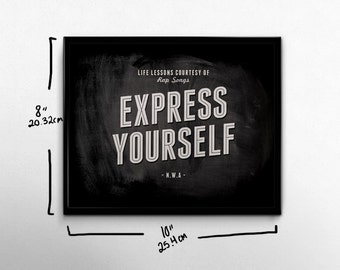 Rap Wall Art Express Yourself NWA Life Lessons 90s Hip Hop Song Rap Quotes Black White