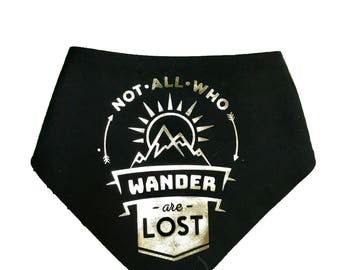 Forest- Not All Who Wander Are Lost Adjustable Dog Bandana