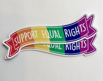 support equal rights banner sticker | LGBT rights | vinyl sticker
