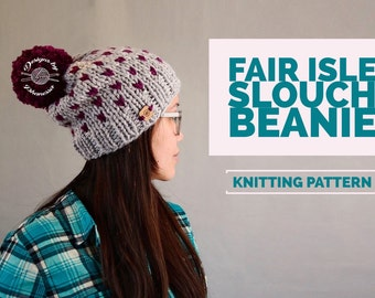 KNIT Chunky Fair Isle Slouch Beanie PATTERN | Knit Pattern | Fair Isle Hat | Knit Beanie | Knit Hat | Hearts Hat | Instant Download