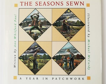 The Seasons Sewn: A Year in Patchwork by Ann Whitford Paul Signed HCDJ 1996